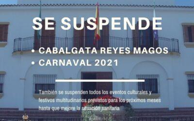 SE SUSPENDEN LOS PRÓXIMOS EVENTOS MULTITUDINARIOS COMO LA CABALGATA DE REYES Y EL CARNAVAL 2021