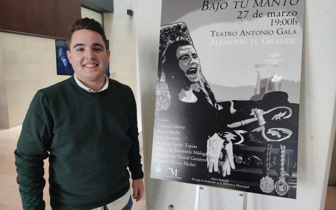 """EL TEATRO ANTONIO GALA ACOGE LA VELADA MUSICAL DE CUARESMA """"BAJO TU MANTO""""."""