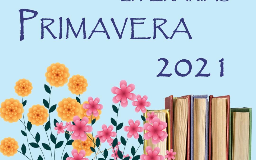 Recomendaciones literarias para lectores adultos Primavera 2021