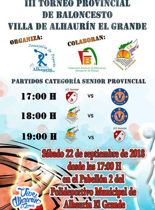 III Torneo de Baloncesto Villa de Alhaurín el Grande