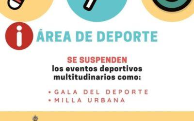 Se suspenden los eventos deportivos multitudinarios como la Gala del Deporte y la Milla Urbana.