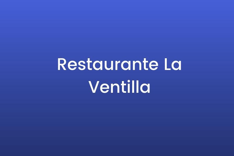 Restaurante La Ventilla