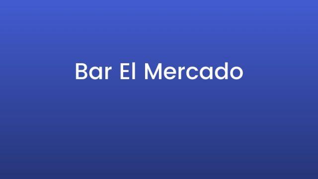 Bar El Mercado