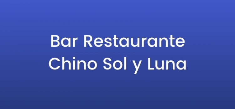 Bar Restaurante Chino Sol y Luna