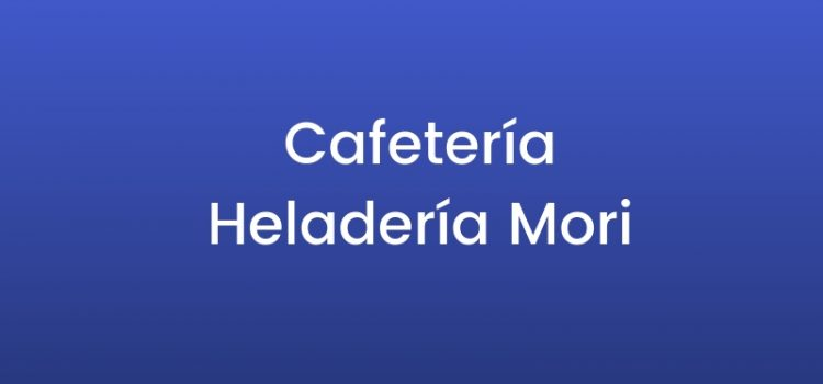 Cafetería Heladería Mori