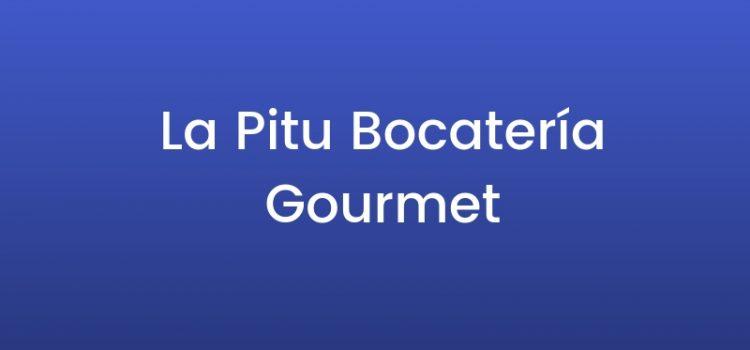 La Pitu Bocatería Gourmet