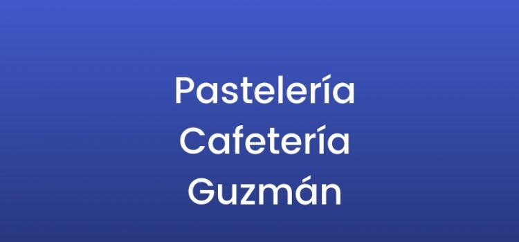 Pastelería Cafetería Guzmán