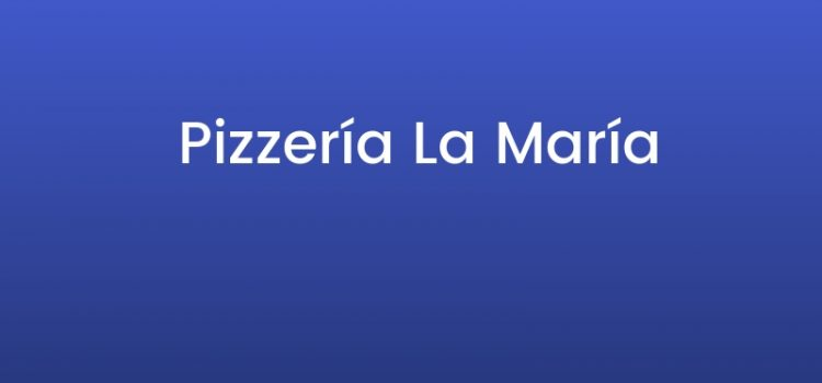 Pizzería La María