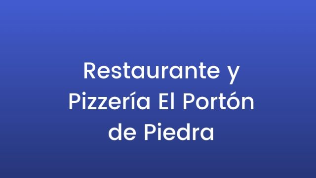 Restaurante y Pizzería El Portón de Piedra