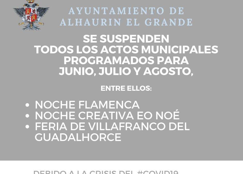 Alhaurín el Grande suspende todos los actos municipales programados para el verano